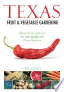 Texas Fruit   Vegetable Gardening