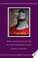 Men and Masculinities in Contemporary China Geng Song And Derek Hird Offer