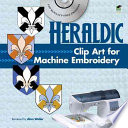 Heraldic Clip Art for Machine Embroidery