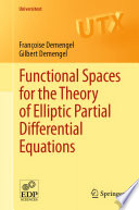 Functional Spaces for the Theory of Elliptic Partial Differential Equations