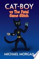 Cat-Boy Vs The Fatal Game Glitch : unusual position of having to fight the...