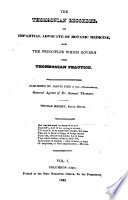The Thomsonian Recorder Or Impartial Advocate Of Botanic Medicine And The Principles Which Govern The Thomsonian Practice