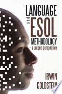 Language and ESOL Methodology  a unique perspective