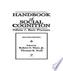Handbook of Social Cognition  Second Edition