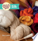 The Practical Spinner s Guide   Silk