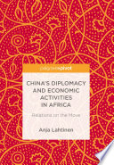 China S Diplomacy And Economic Activities In Africa