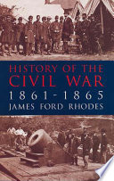 History of the Civil War  1861 1865
