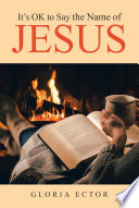 It S Ok To Say The Name Of Jesus
