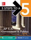 5 Steps to a 5 AP US Government and Politics  2015 Edition