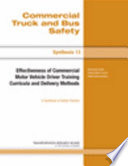Effectiveness of Commercial Motor Vehicle Driver Training Curricula and Delivery Methods
