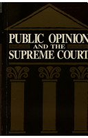 Public Opinion and the Supreme Court