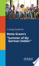 A Study Guide For Bette Green S Summer Of My German Soldier  book