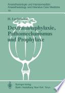 Dextrananaphylaxie Pathomechanismus Und Prophylaxe
