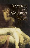 Vampires and Vampirism