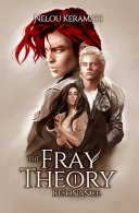 The Fray Theory