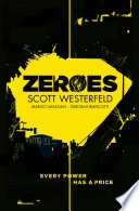Zeroes by Scott Westerfeld