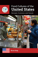 Food Cultures of the United States: Recipes, Customs, and Issues Book