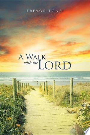 A Walk With The Lord - ISBN:9781503581791