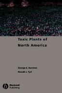 Handbook of Toxic Plants of North America Been Written And Organized To Serve The Needs
