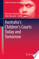 Australia S Children S Courts Today And Tomorrow
