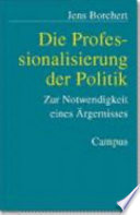Die Professionalisierung der Politik