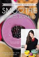 Smoothie Secrets Revealed