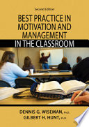Best Practice in Motivation and Management in the Classroom Both Beginning As Well As Veteran Teachers