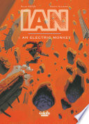 IAN - Volume 1 - An Electric Monkey