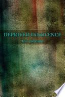 Deprived Innocence