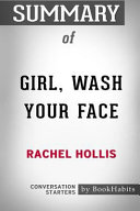 Summary of Girl, Wash Your Face by Rachel Hollis: Conversation Starters Pdf/ePub eBook