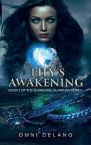 Lily's Awakening