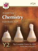 A-Level Year 2 Chemistry: The Complete Course for AQA