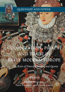 download ebook colonization, piracy, and trade in early modern europe pdf epub