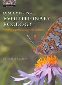 Discovering evolutionary ecology bringing together ecology and evolution /