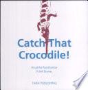 Catch that Crocodile