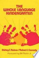 The Whole Language Kindergarten