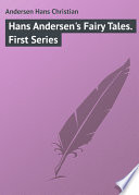 Hans Andersen s Fairy Tales  First Series