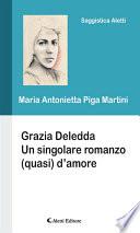 Grazia Deledda Un singolare romanzo  quasi  d   amore