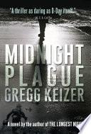 Midnight Plague : final months of world war ii. in...
