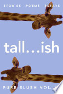 Tall Ish Pure Slush Vol 11