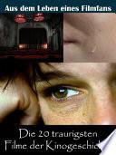 Die 20 traurigsten Filme der Kinogeschichte