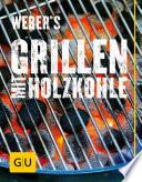 Weber s Grillen mit Holzkohle