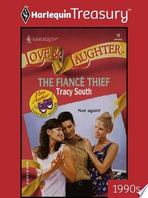 The Fiance Thief - ISBN:9781459274228