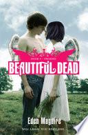 Beautiful Dead: Phoenix by Eden Maguire