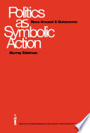 Politics as Symbolic Action