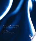 Press Freedom in Africa Press Freedom In Africa In Response To Ongoing