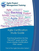Agile Certification Study Guide
