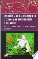 Modeling and Simulation in Science and Mathematics Education