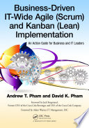 Business Driven IT Wide Agile  Scrum  and Kanban  Lean  Implementation