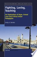 Fighting  Loving  Teaching